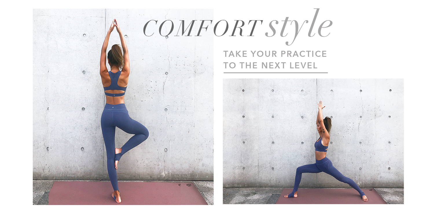 Comfort Style - Take your practice to the next level